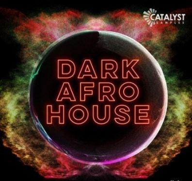 Catalyst Samples Dark Afro House [WAV]