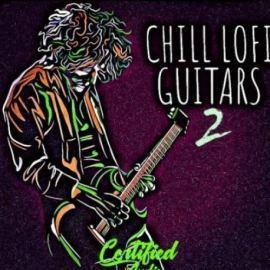 Certified Audio LLC Chill Lo-Fi Guitars 2 [WAV] (Premium)