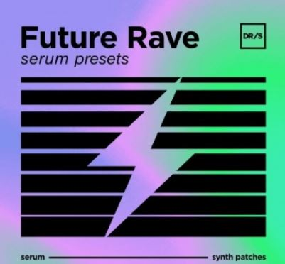 DefRock Sounds FUTURE RAVE Presets For Serum [Synth Presets]