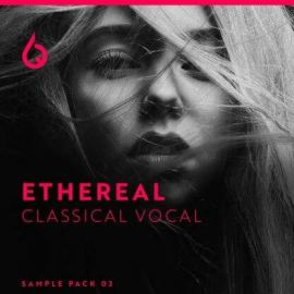 Freshly Squeezed Samples Ethereal Classical Vocals 2 [WAV] (Premium)