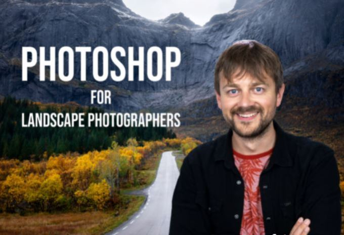 Mads Peter Iversen - Photoshop for Landscape Photographers
