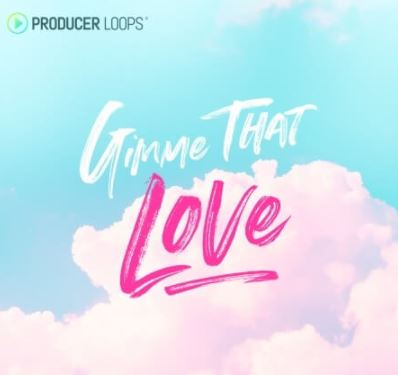 Producer Loops Gimme That Love [MULTiFORMAT]