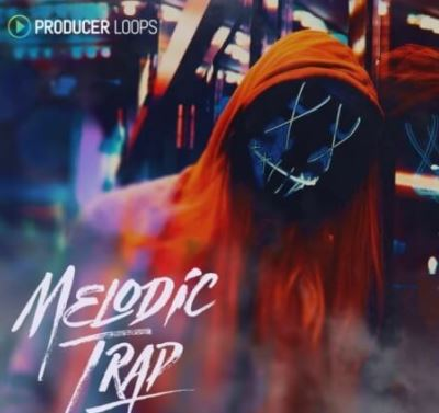 Producer Loops Melodic Trap [MULTiFORMAT]