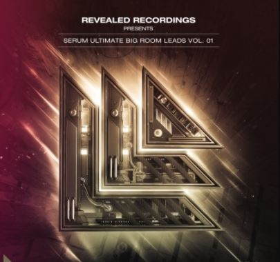 Revealed Recordings Revealed Serum Ultimate Big Room Leads Vol.1 [Synth Presets]