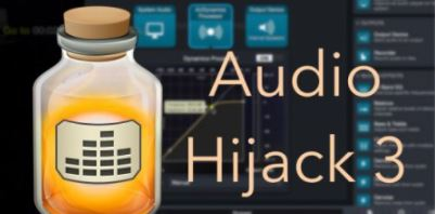 Rogue Amoeba Audio Hijack 3 v3.8.7 [MacOSX]