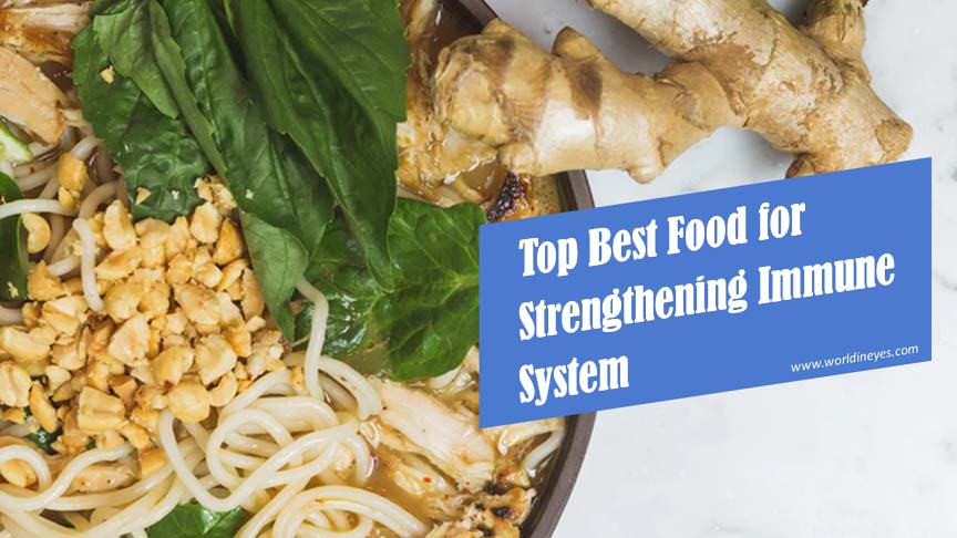 Top best food for strengthening immune system – worldineyes