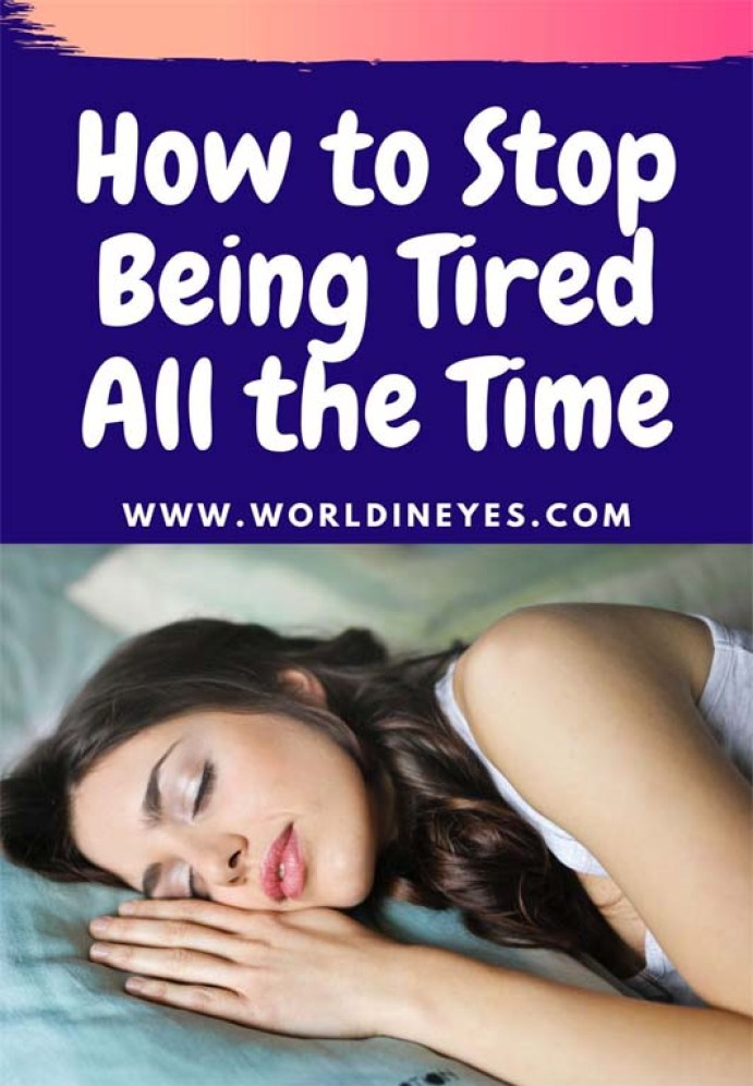 how to stop being tired all the time