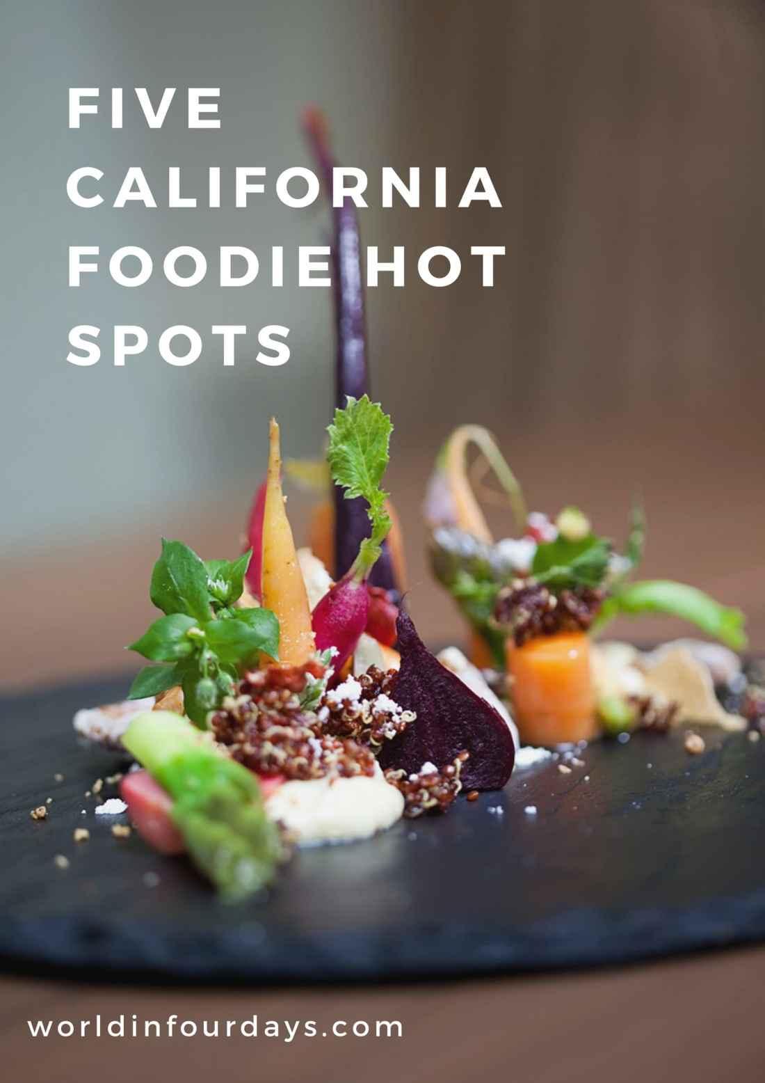 Pin 5 California Food Hot Spots