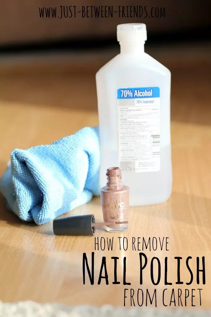 How To Get Nail Polish Off Carpet 17 Genius Super Useful For Easy Cleaning At Home That Will