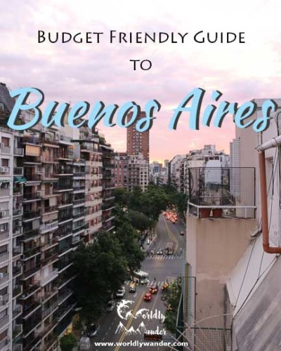 Argentina: Budget Friendly Guide to Buenos Aires