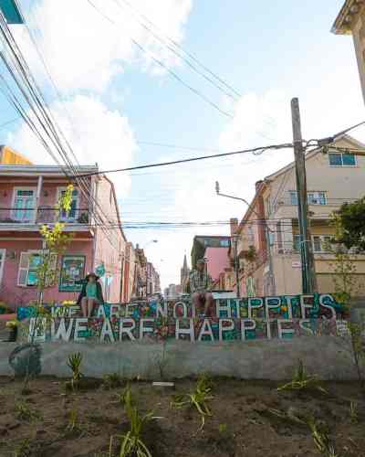 Valparaiso 2 Day Guide: Happies Not Hippies Sign