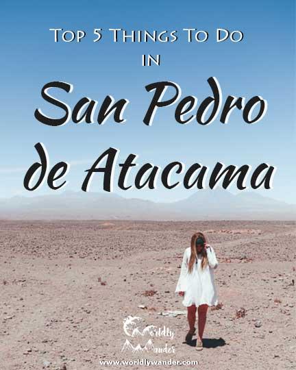 Top 5 Things to do in San Pedro de Atacama