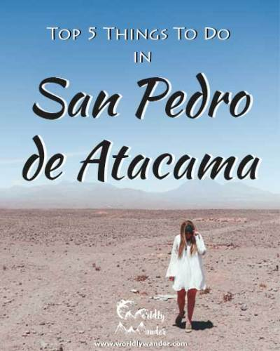 Top 5 Things to do in San Pedro de Atacama