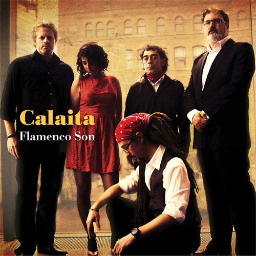 Calaita Flamenco Son - Calaita Flamenco Son