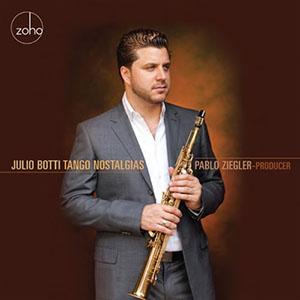 Julio Botti - Tango Nostalgias