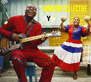 The Garifuna Collective - Ayo