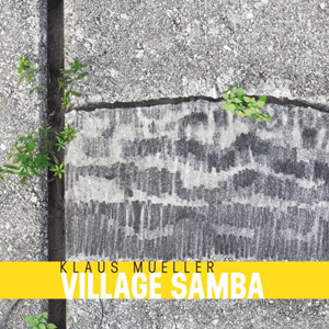 klaus-mueller-village-samba