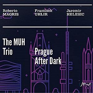 Roberto Magris Trio - Prague After Dark