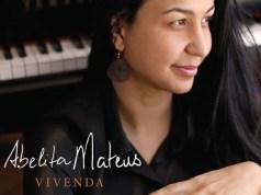 Abelita Mateus: Vivenda