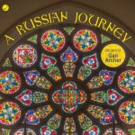 Gail Archer: A Russian Journey