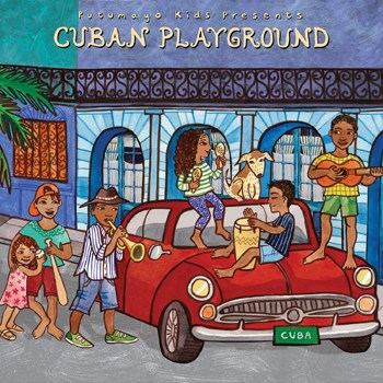 Putumayo Presents Cuban Playground