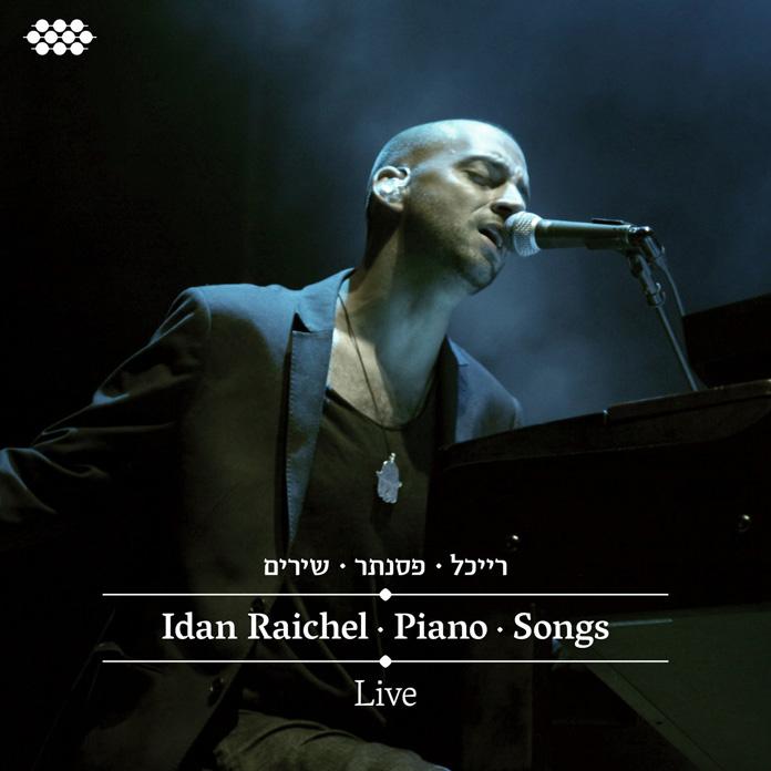 Idan Raichel: Piano • Songs