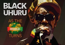 Black Uhuru: As the World Turns