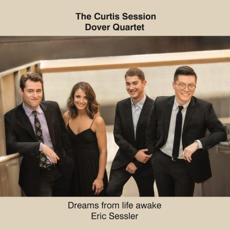 Dover Quartet: The Curtis Session