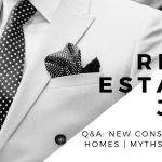 Real Estate Joe | Q&A: New Construction Homes | Myths vs Facts