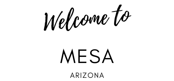 Welcome To Mesa, AZ