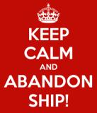 keep-calm-and-abandon-ship-27