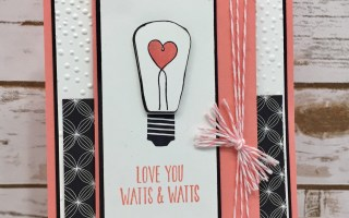 Watts of Occasions Card 3 – Love You Watts & Watts