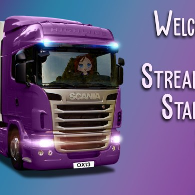 New Trucking and Sims screens For Streamer Oxiegrogx