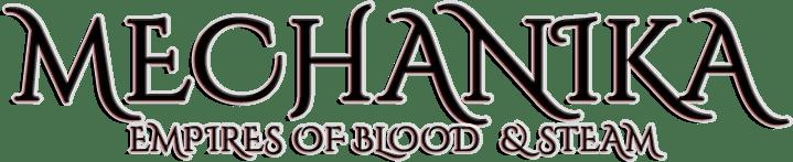 Mechanika: Empires of Blood & Steam
