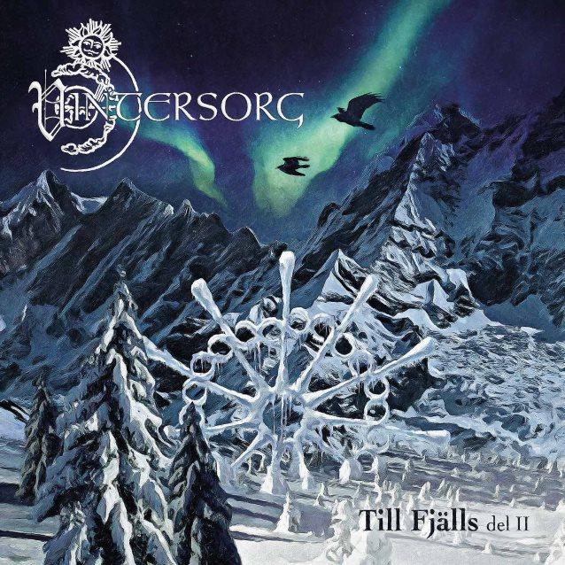 """Vintersorg - """"Till Fjälls Del II"""""""