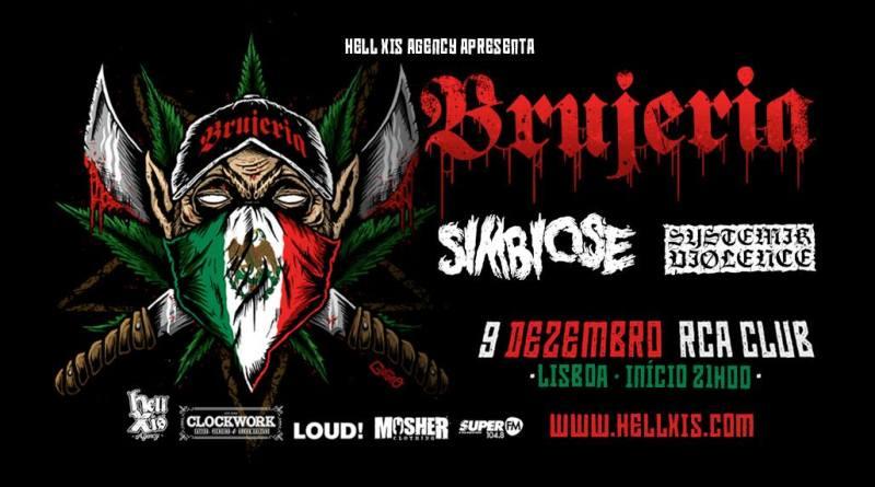 09/12/18 – Brujeria, Simbiose, Systemik Violence – RCA Club, Lisboa