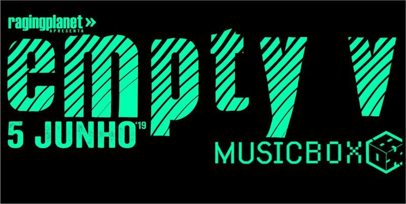 WOM Supports – 05/06/19 – Empty V – Music Box, Lisboa