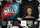 WOM Reviews – Waves Like Walls / End / Kahalari / Pogendroblem / Barren Womb / Tragedy Mask / The Outliers / Satanjinhos