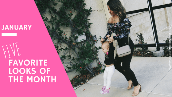 JANUARY: 5 Favorite Looks of the Month