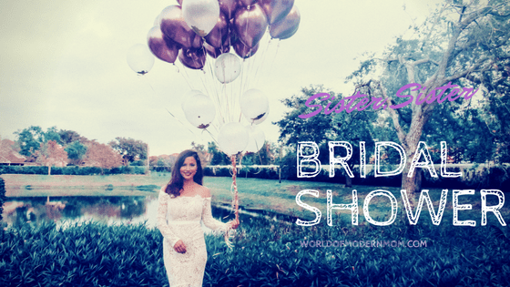 Sister, Sister: Bridal Shower Recap