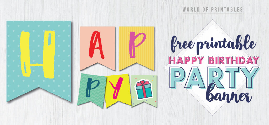 Happy Birthday Party Banner Free Printable World Of Printables