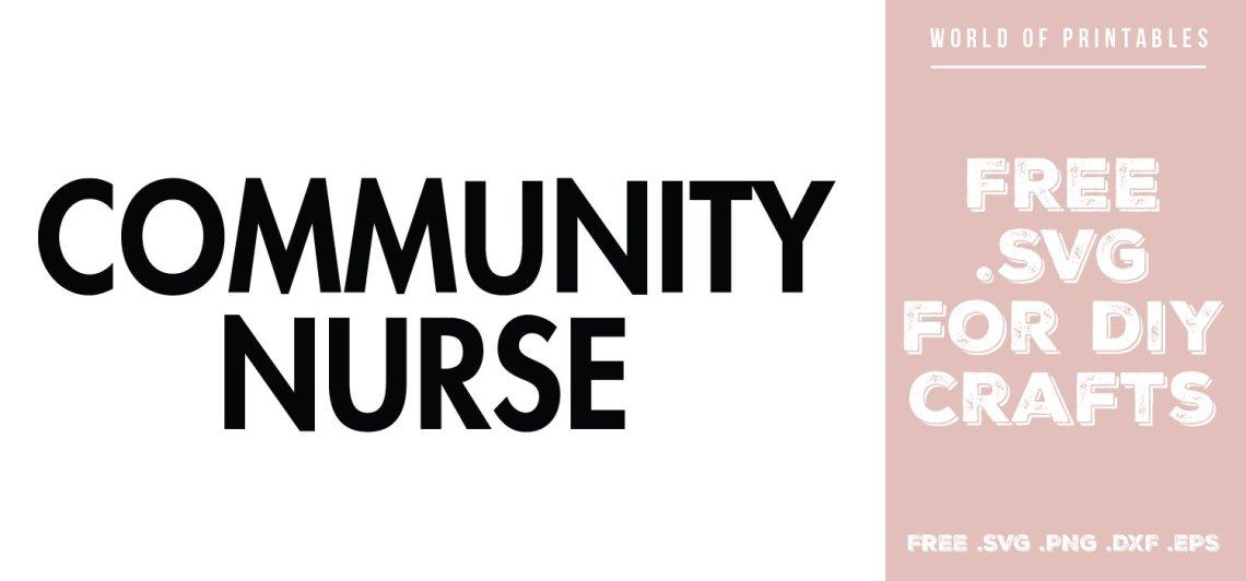 Download Community Nurse Free SVG Files   SVG, PNG, DXF, EPS