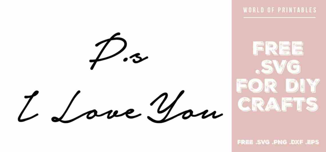 Download PS I Love You Free SVG Files | SVG, PNG, DXF, EPS