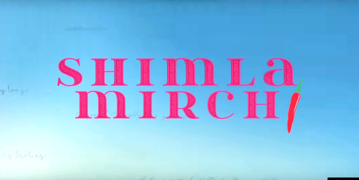 Shimla Mirchi Movie Review