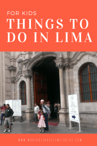Things To Do In Lima For Kids