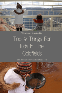 Western Australia Top 9 things for Kids in the Goldfields