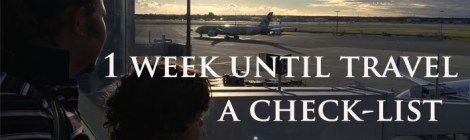 Travel Packing List - 1 week to Departure