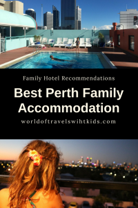 Best Perth Family Accommodation