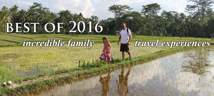 best-of-2016-incredible-family-travel
