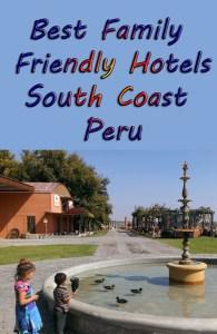 hotels on Peru's Southern Coast